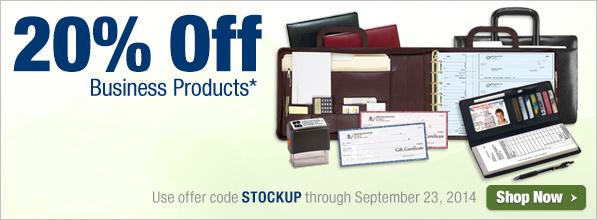 20% business products - use offer code STOCKUP